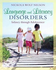 Language and Literacy Disorders 1st edition 9780205501786 0205501788
