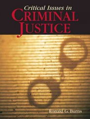 Critical Issues in Criminal Justice 1st edition 9780205553747 0205553745