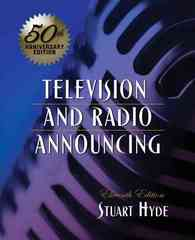 Television and Radio Announcing 11th edition 9780205563043 020556304X