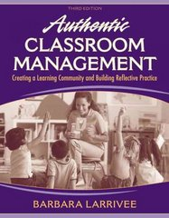 Authentic Classroom Management 3rd edition 9780205578566 020557856X