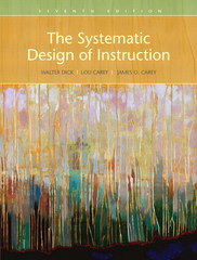 Systematic Design of Instruction, The 7th Edition 9780205585564 0205585566