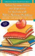 What Every Teacher Should Know About: Making Accommodations and Adaptations for Students with Mild to Moderate Disabilities 1st Edition 9780205608362 0205608361