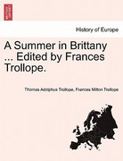 A Summer in Brittany Edited by Frances Trollope 0 9781241489496 1241489491