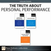 The Truth About Personal Performance (Collection) 1st edition 9780132582308 0132582309
