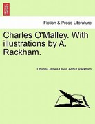 Charles O'Malley with Illustrations by a Rackham 0 9781241615789 1241615780