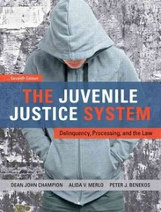 The Juvenile Justice System 7th edition 9780133067958 0133067955