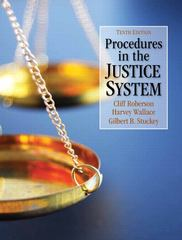 Procedures in the Justice System 10th Edition 9780133003956 0133003957