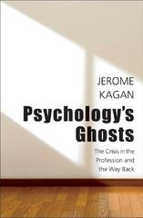 Psychology's Ghosts 1st Edition 9780300178685 0300178689