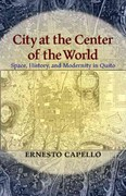 City at the Center of the World 1st Edition 9780822961666 0822961660