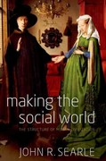 Making the Social World 1st Edition 9780199829521 0199829527