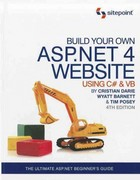 Build Your Own ASP .NET 4 Web Site Using C# and VB 4th Edition 9780987090867 0987090860