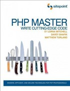 PHP Master 1st Edition 9780987090874 0987090879