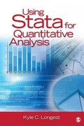 Using Stata for Quantitative Analysis 1st Edition 9781483356624 1483356620