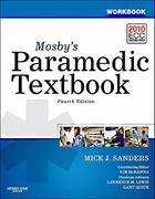 Workbook for Mosby's Paramedic Textbook 4th Edition 9780323072786 032307278X