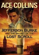 Jefferson Burke and the Secret of the Lost Scroll 0 9780310279549 0310279542