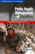Public Health Management of Disasters 3rd Edition 9780875530048 0875530044