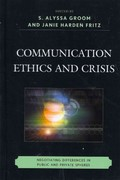 Communication Ethics and Crisis 0 9781611474503 1611474507