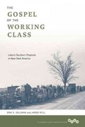The Gospel of the Working Class 1st Edition 9780252078408 0252078403