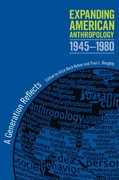 Expanding American Anthropology, 1945-1980 0 9780817356880 0817356886