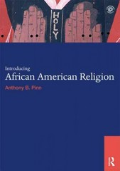 Introducing African American Religion 1st Edition 9780415694018 0415694019