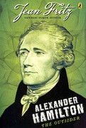 Alexander Hamilton: the Outsider 1st Edition 9780142419861 0142419869