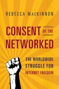 Consent of the Networked 1st Edition 9780465024421 0465024424