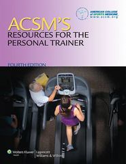 ACSM's Resources for the Personal Trainer 4th Edition 9781451108590 1451108591