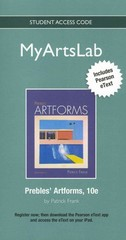 NEW MyArtsLab with Pearson eText -- Standalone Access Card -- for Prebles' Artforms 10th edition 9780205227730 0205227732