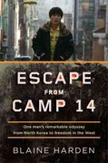 Escape from Camp 14 1st Edition 9780670023325 0670023329