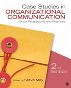 Case Studies in Organizational Communication 2nd Edition 9781412983099 1412983096