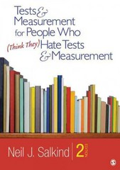 Tests & Measurement for People Who (Think They) Hate Tests & Measurement 2nd Edition 9781412989756 1412989752