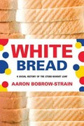 White Bread 1st Edition 9780807044674 0807044679