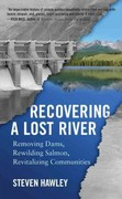 Recovering a Lost River 1st Edition 9780807004739 0807004731