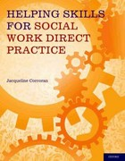 Helping Skills for Social Work Direct Practice 1st Edition 9780199908660 0199908664