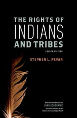 The Rights of Indians and Tribes 4th Edition 9780199795352 0199795355