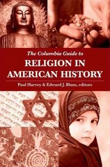 The Columbia Guide to Religion in American History 0 9780231140201 0231140207