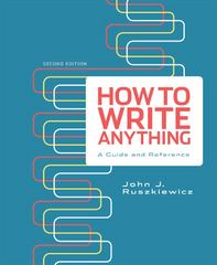 How to Write Anything 2nd Edition 9781457605796 1457605791