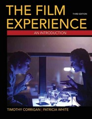 The Film Experience 3rd Edition 9780312681708 0312681704