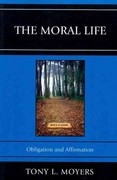 Moral Life 1st Edition 9780761855576 0761855572