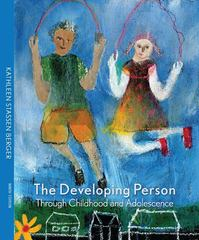Developing Person Through Childhood and Adolescence 9th edition 9781464117053 1464117055