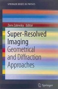 Super-Resolved Imaging 1st edition 9781461408321 1461408326