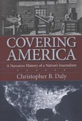 Covering America 1st Edition 9781558499119 1558499113