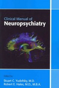 Clinical Manual of Neuropsychiatry 1st Edition 9781585624294 1585624292