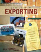 Basic Guide to Exporting 10th Edition 9780160869532 0160869536