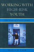 Working with High Risk Youth 0 9780761855354 0761855351