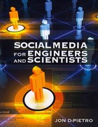 Social Media for Engineers and Scientists 1st Edition 9781606502518 1606502514