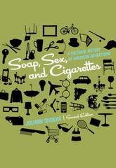 Soap, Sex, and Cigarettes 2nd Edition 9781133311133 113331113X