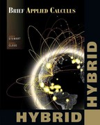 Brief Applied Calculus, Hybrid (with Enhanced WebAssign with eBook LOE Printed Access Card for One-Term Math and Science) 1st Edition 9781111990121 1111990123