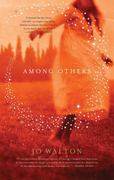 Among Others 1st Edition 9780765331724 0765331721