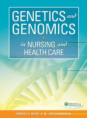Genetics and Genomics in Nursing and Health Care 1st edition 9780803624887 0803624883